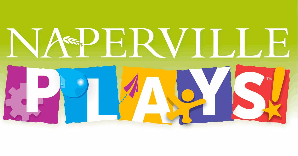 Join us for NAPERVILLE PLAYS!